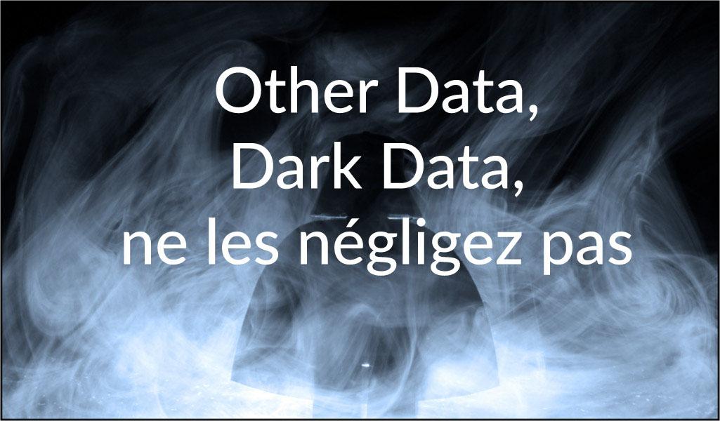 other data dark data ne les négligez pas